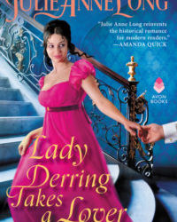 Author Julie Anne Long ~ Lady Derring Takes a Lover