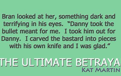 AUTHOR: Kat Martin – The Ultimate Betrayal