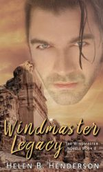 Excerpt: Windmaster Legacy… Love, Magic, and the Price of Both