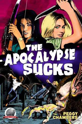 The Apocalypse Sucks by Peggy Chambers cover