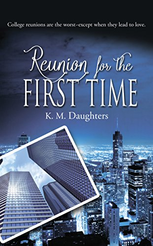 Reunion For The First Time by K.M. Daughters cover