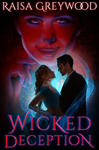 Wicked Deception by Raisa Greywood cover