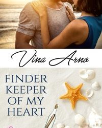 AUTHOR Vina Arno – FINDER KEEPER OF MY HEAR