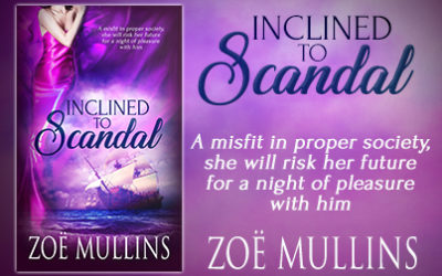 AUTHOR Zoë Mullins – Inclined to Scandal