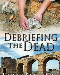 AUTHOR Kerry Blaisdell – DEBRIEFING THE DEAD