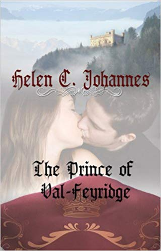 The Prince of Val-Feyridge by Helen C. Johannes cover