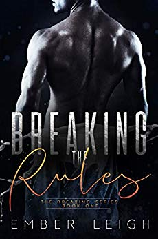 Breaking the Rules by Ember Leigh cover