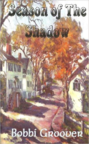 Season Of The Shadow by Bobbie Groover cover