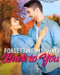 AUTHOR Karina Bartow – Forgetting My Way Back to You