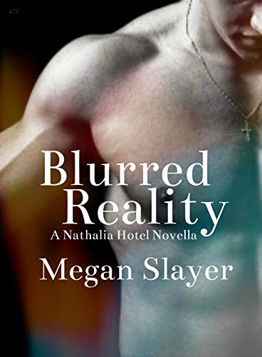 Blurred Reality by Megan Slayer cover