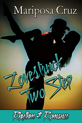 Lovestruck Two Step by Mariposa Cruz cover