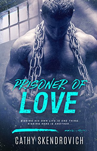 Prisoner of Love by Cathy Skendrovich cover