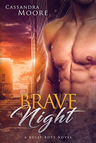Brave the Night by Cassandra Moore cover
