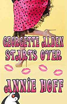 Georgette Alden Starts Over by Annie Hoff cover