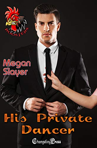 His Private Dancer by Megan Slayer cover