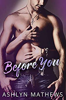 Before You by Ashlyn Mathews cover