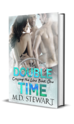 Crossing the Line Series by M.D. Stewart
