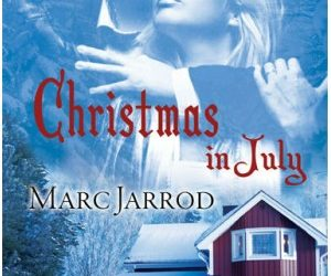 AUTHOR Marc Jarrod – Christmas in July
