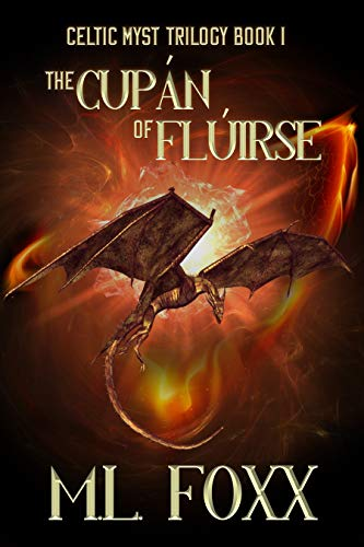 Cover - The Cupán of Flúirse (The Celtic Myst Trilogy Book 1) by M.L. Foxx