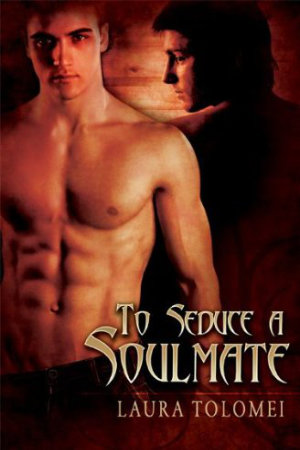 cover: To Seduce a Soulmate by Laura Tolomei