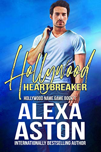Cover: Hollywood Heartbreaker by Alexa Aston