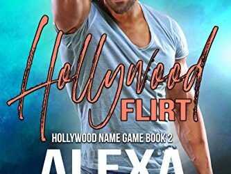 Book Brew First Kiss: Hollywood Flirt by Alexa Aston