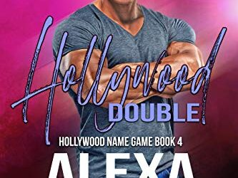 Book Brew First Kiss: Hollywood Double by Alexa Aston