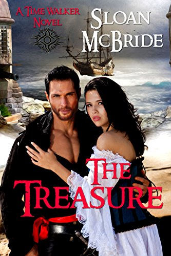 Cover - The Treasure (Time Walker Series Book 2)  by Sloan McBride