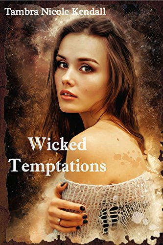 Cover - Wicked Temptations by Tambra Nicole Kendall