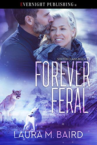 Cover: Forever Feral (Shifter Clans Book 4) by Laura M. Baird