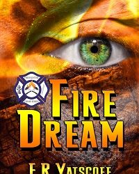 AUTHOR E. R. Hats off – FIRE DREAM