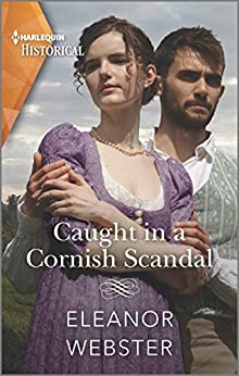 Cover - Caught in a Cornish Scandal by Eleanor Webster