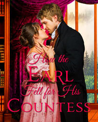 AUTHOR Laura A. Barnes – How the Earl Fell for His Countess