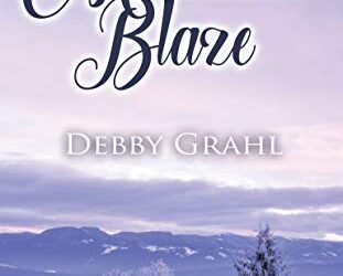 Book Brew Sizzle: Mountain Blaze by Debby Grahl