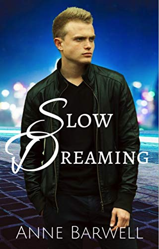 Cover - Slow Dreaming by Anne Barwell