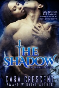 The Shadow by Cara Crescent