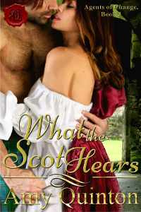 What the Scot Hears by Amy Quinton