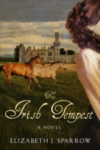 The Irish Tempest by Elizabeth J. Sparrow