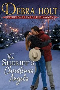 The Sheriff's Christmas Angels by Debra Holt