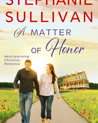 A Matter of Honor by Stephanie Sullivan