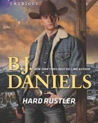 Hard Rustler by B.J. Daniels