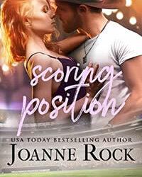 Scoring Position by Joanne Rock