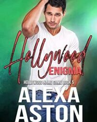 Hollywood Enigma by Alexa Aston