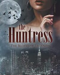 The Huntress by Sevannah Storm
