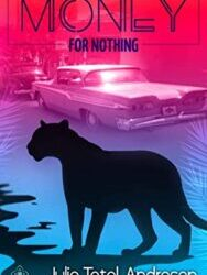 Money for Nothing by Julie Tetel Andresen