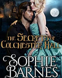 The Secrets of Colchester Hall by Sophie Barnes