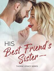 His Best Friend's Sister by Alina Parker