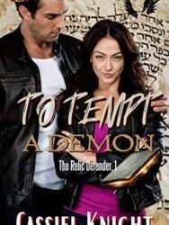 To Tempt a Demon by Cassiel Knight