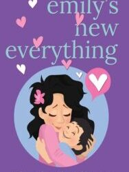 Emily's New Everything by Elizabeth Allison
