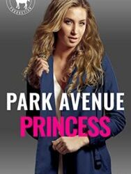 Park Avenue Princess by Laura M. Baird